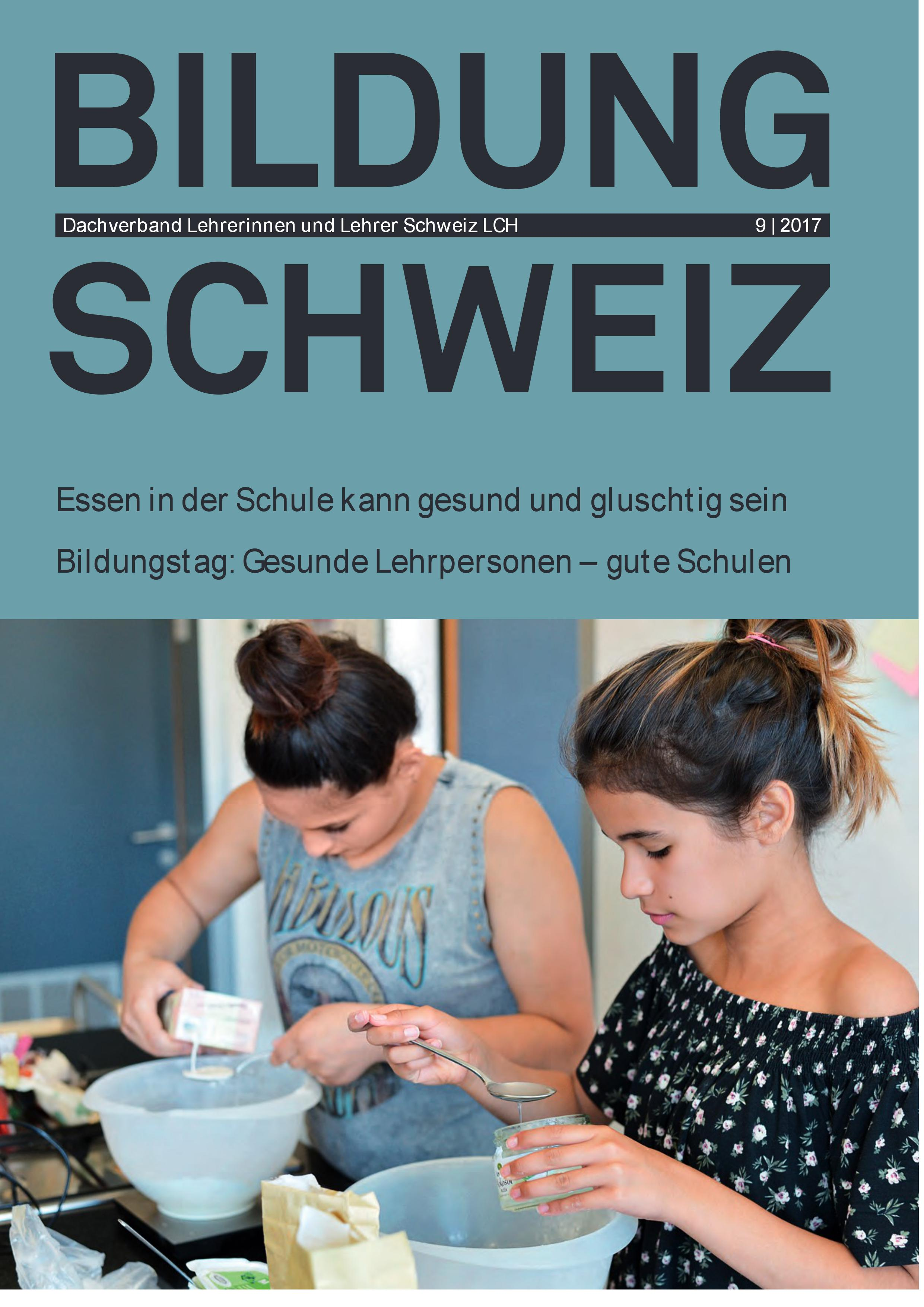 https://www.lch.ch/fileadmin/files/documents/BILDUNG_SCHWEIZ/2017/1709.pdf