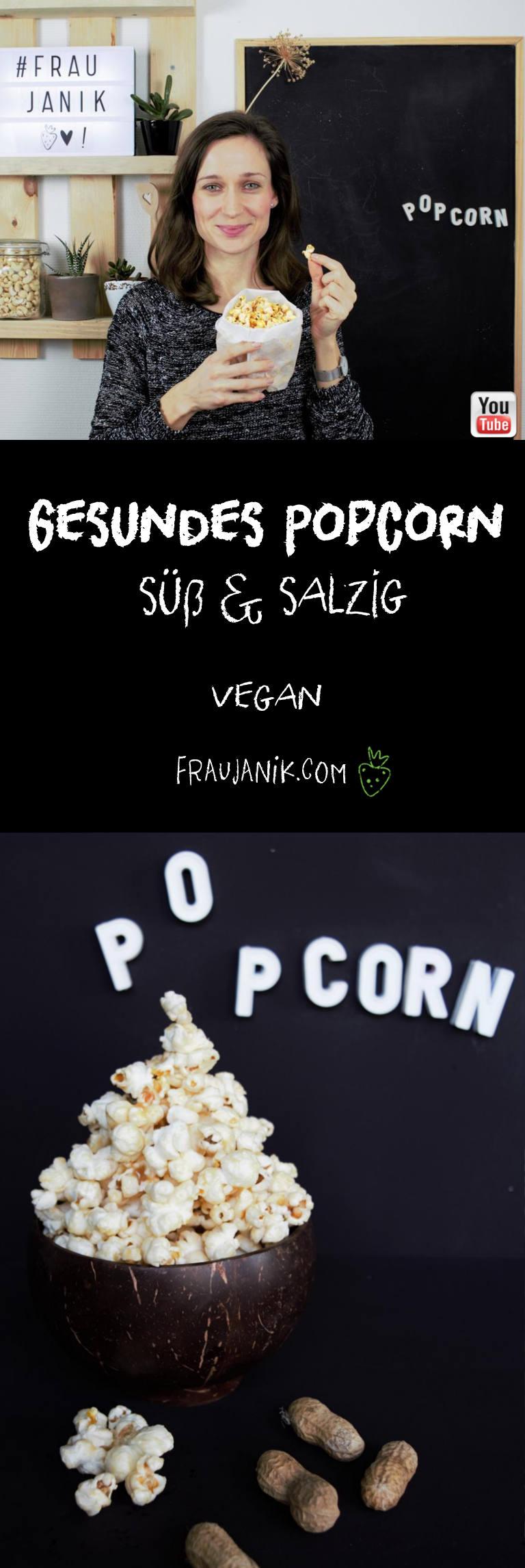 gesundes Popcorn vegan süß und salzig