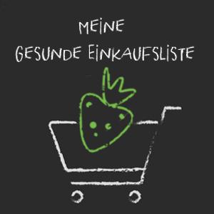 Gesunde Einkaufsliste Frau Janik