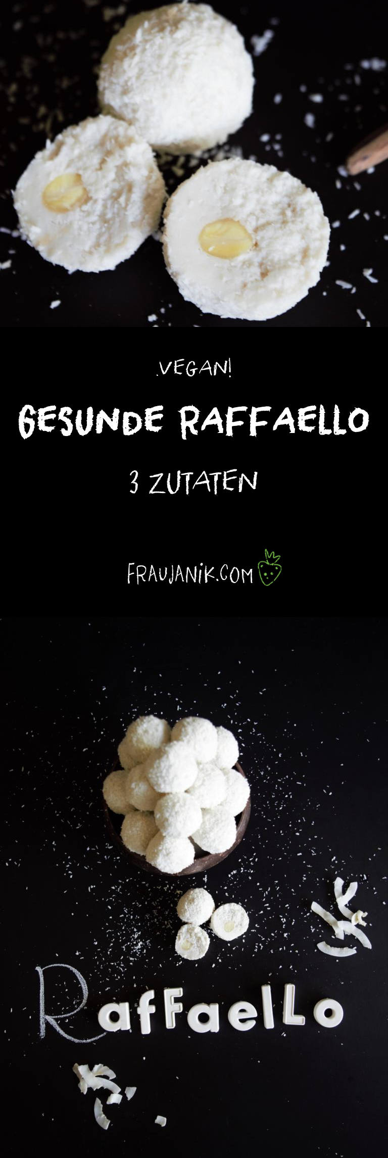 gesunde Raffaello, vegan, 3 zuaten