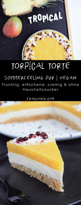 Tropical Torte – Sommerfeeling pur! | vegan fruchtig, erfischend, cremig & ohne Haushaltszucker Diese vegane Tropical Torte, wie ich sie genannt habe, ist der Hammer! #torte #vegan #veganetorte #fruchttorte #tropicaltorte #sommertorte #rezepte #sommerrezept #ananastorte #mangotorte #veganerbiskuit #biskuit #veganetortencreme #tortencreme #geburtstagskuchen #sommer #party #partytorte #fraujanik